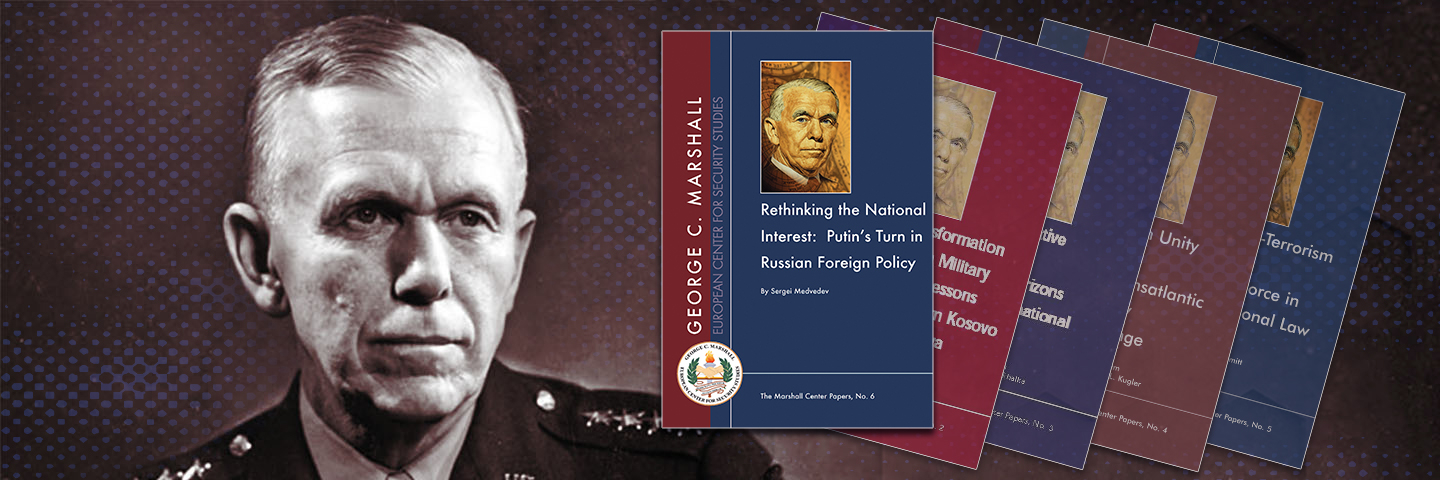 Rethinking The National Interest Putin S Turn In Russian Foreign Policy George C Marshall European Center For Security Studies