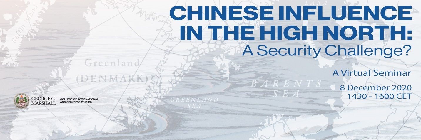 "A graphic with the Barents Sea, Denmark and Finland. The graphic includes the following text, ""Chinese Influence in the High North: A Security Challenge?"", A Virtual Seminar, 8 December, 2020 from 1430 to 1600 CET."