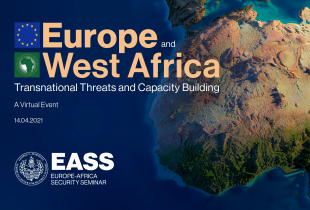 A graphic with West African, wording reads, Europe and West Africa, Transnational Threats and Capacity Building, Virtual Event, April 4, 2021.